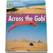 Gliding Across the Gobi. Footprint Reading Library 1600
