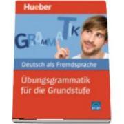 Hueber dictionaries and study aids. Ubungsgrammatik fur die Grundstufe