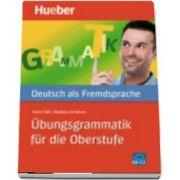 Hueber dictionaries and study aids. Ubungsgrammatik fur die Oberstufe