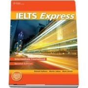 IELTS Express Intermediate. The Fast Track to IELTS Success