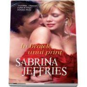 In bratele unui print de Jeffries Sabrina