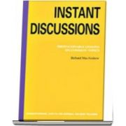 Instant Discussion. Photocopiable Lessons on Common Topics