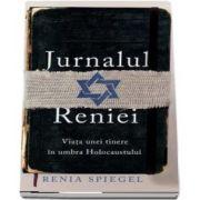 Jurnalul Reniei - Viata unei tinere in Holocaustului