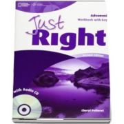 Just Right Advanced. Workbook with Key and Audio CD
