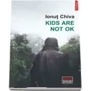 Kids are not OK de Ionut Chiva