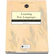 Learning New Languages. A Guide to Second Language Acquisition