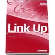 Link Up Beginner. Teachers Book