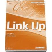 Link Up Upper Intermediate. Teachers Book