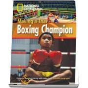 Making a Thai Boxing Champion. Footprint Reading Library 1000
