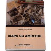 Mapa cu amintiri de Florin Popescu