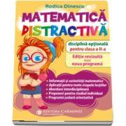Matematica distractiva. Disciplina optionala pentru clasa a II-a - Editie revizuita dupa noua programa