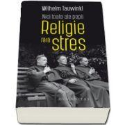 Nici toate ale popii - Religie fara stres