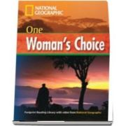 One Womans Choice. Footprint Reading Library 1600