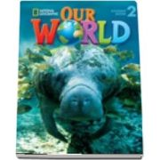 Our World 2. Workbook with Audio CD