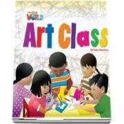 Our World Readers. Art Class. British English. Book