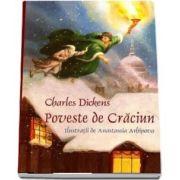 Poveste de Craciun. Charles Dickens - Ediţie jubiliară