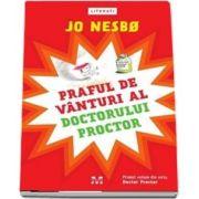 Praful de vanturi al doctorului Proctor de Jo Nesbo