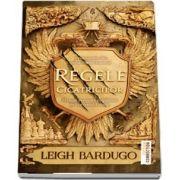 Regele cicatricilor de Leigh Bardugo