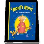 Ronti Ront nu vrea sa doarma (Casalis Anna)