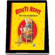 Ronti Ront nu vrea sa manance (Casalis Anna)