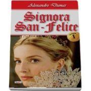 Signora San-Felice de Alexandre Dumas - Volumul I