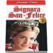 Signora San-Felice, volumul II - Alexandre Dumas
