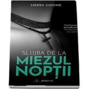 Slujba de la miezul noptii de Simone Sierra