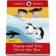 Topsy and Tim. Go to the Zoo. Ladybird Readers Level 1