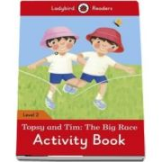 Topsy and Tim. The Big Race Activity Book. Ladybird Readers Level 2