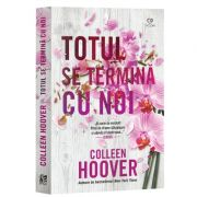 Totul se termina cu noi de Colleen Hoover