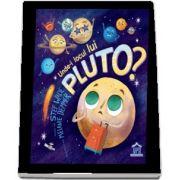 Unde-i locul lui Pluto? (Wade Stef)