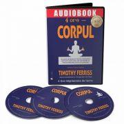 4 ore, Corpul. Audiobook
