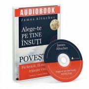 Alege-te pe tine insuti. Povestile. Audiobook