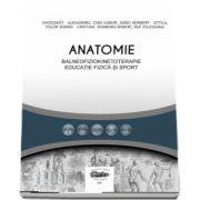 Anatomie pentru balneofiziokinetoterapie, educatie fizica si sport