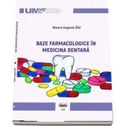 Baze farmacologice in medicina dentara de Bianca Eugenia Osz