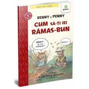 Benny si Penny: Cum sa-ti iei ramas bun (volumul 6)
