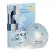 Florence Scovel Shinn, Usa secreta catre success - Florence Scovel Shinn (Format MP3)