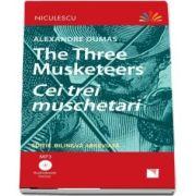 Cei trei muschetari. Editie bilingva romana-engleza - Include Audiobook (MP3)