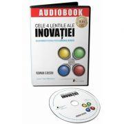 Cele 4 lentile ale inovatiei. Audiobook