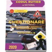 Chestionare pentru obtinerea permisului de conducere auto Categoria B - Anul 2020
