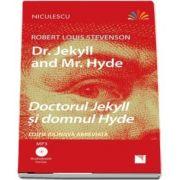 Doctorul Jekyll si domnul Hyde. Editie bilingva romana-engleza - Include Audiobook (MP3)