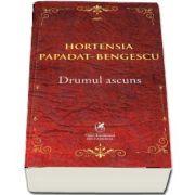 Drumul ascuns de Hortensia Papadat Bengescu