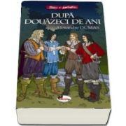 Dupa douazeci de ani de Alexandre Dumas