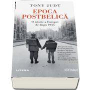 Epoca Postbelica. O istorie a Europei de dupa 1945 (Tony Judt)