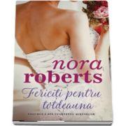 Fericiti pentru totdeauna de Nora Roberts