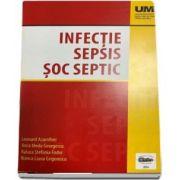 Infectie. Sepsis. Soc septic