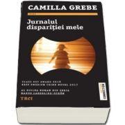 Jurnalul disparitiei mele de Camilla Grebe