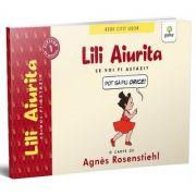 Lili Aiurita: Ce voi fi astazi? (volumul 2)