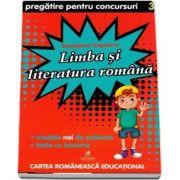 Limba si literatura romana. Pregatire pentru concursuri, clasa a III-a de Georgiana Gogoescu