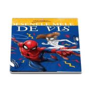 Marvel. Spider-Man. Colectia - Desenele mele de vis